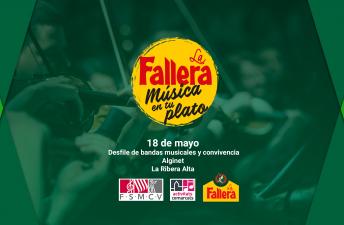 La Fallera y la Federació de Societats Musicals de la Comunitat Valenciana acercan música y gastronomía a la Ribera Alta